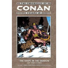 The Chronicles Of Conan Volume 29: The Shape In The Shadow And Other Stories