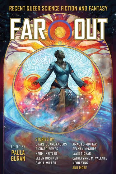 Far Out: Recent Queer Science Fiction and Fantasy