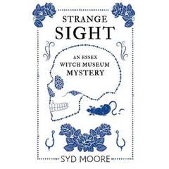 Strange Sight: An Essex Witch Museum Mystery
