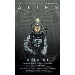 Alien: Covenant 2 - The Official Prequel to the Blockbuster Film