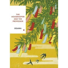 The Housekeeper and the Professor: Vintage Classics Japanese Series