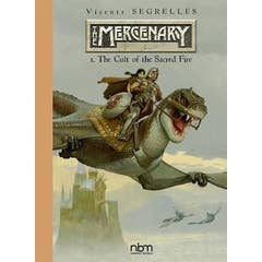 The Mercenary: The Definitive Editions: Vol.1: The Cult of The Sacred Fire