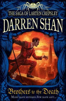 Brothers to the Death (The Saga of Larten Crepsley, Book 4)