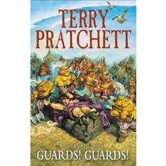 Guards! Guards!: (Discworld Novel 8): the bestseller that inspired BBC's The Watch