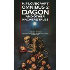 Dagon and Other Macabre Tales (H. P. Lovecraft Omnibus, Book 2)