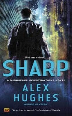 Sharp: A Mindspace Investigations Novel