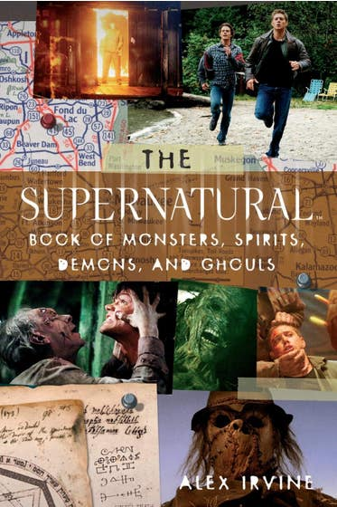 """The """"supernatural"""" Book of Monsters, Spirits, Demons, and Ghouls"""