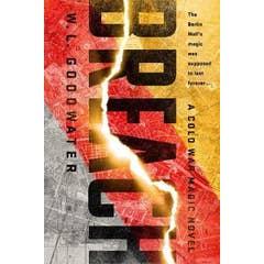 Breach: A Cold War Magic Novel #1