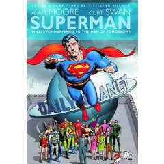 Superman: Whatever Happened To The Man Of Tomorrow