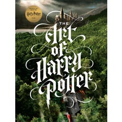 The Art of Harry Potter: The definitive art collection of the magical film franchise