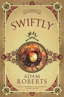 Swiftly: A Novel