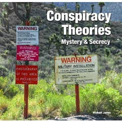 Conspiracy Theories: Mystery & Secrecy