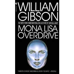 Mona Lisa Overdrive: A Novel