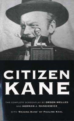 Citizen Kane: The Complete Screenplay
