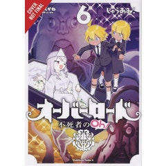 Overlord Undead King Oh Vol. 06