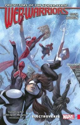 Web Warriors Of The Spider-verse Vol. 1 - Electroverse