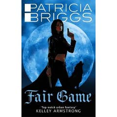 Fair Game: An Alpha and Omega novel: Book 3