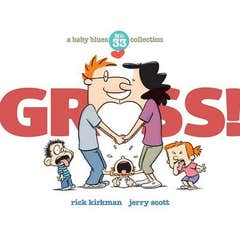 Gross!: A Baby Blues Collection