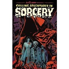 Chilling Adventures In Sorcery: Book One