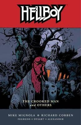 Hellboy Volume 10: The Crooked Man And Others