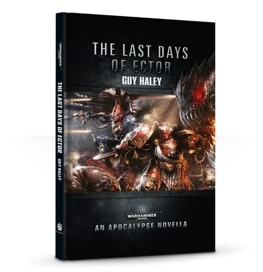 Last Days of Ector: An Apocalypse Novella HC