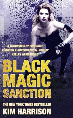 Black Magic Sanction: The Hollows Bk Eight