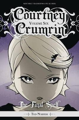 Courtney Crumrin, Vol. 6: The Final Spell