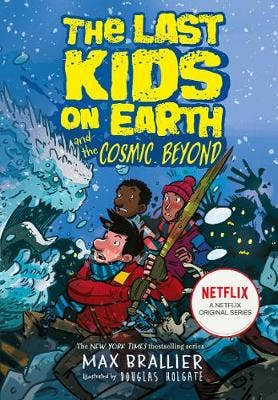 The Last Kids on Earth and the Cosmic Beyond (The Last Kids on Earth)