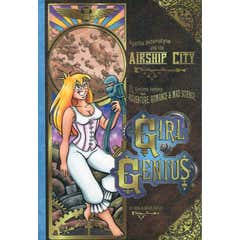 Girl Genius: A Gaslamp Fantasy with Adventure, Romance & Mad Science: v. 2: Agatha Heterodyne and the Airship City
