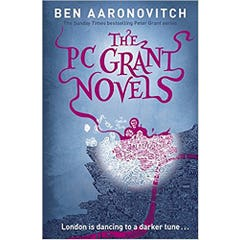 The PC Grant Novels: Rivers of London, Moon Over Soho, Whispers Under Ground