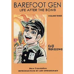 Barefoot Gen #3: Life After The Bomb