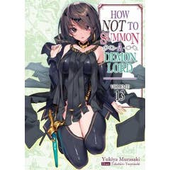 How NOT to Summon a Demon Lord: Volume 13