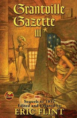 Grantville Gazette III