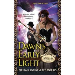 Dawn's Early Light: A Ministry of Peculiar Occurrences Novel