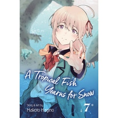 A Tropical Fish Yearns for Snow, Vol. 7