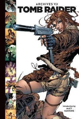 Tomb Raider Archives Volume 3
