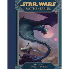 Star Wars Myths & Fables