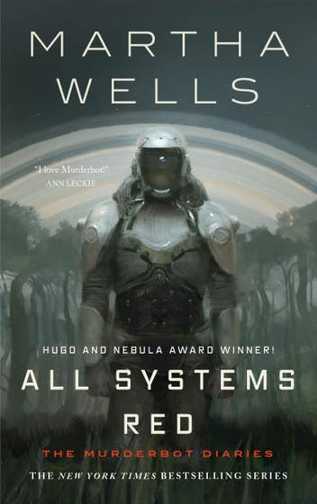 All Systems Red: The Murderbot Diaries