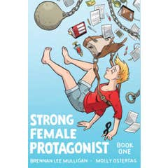 Strong Female Protagonist Book One