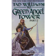 To Green Angel Tower: Part II