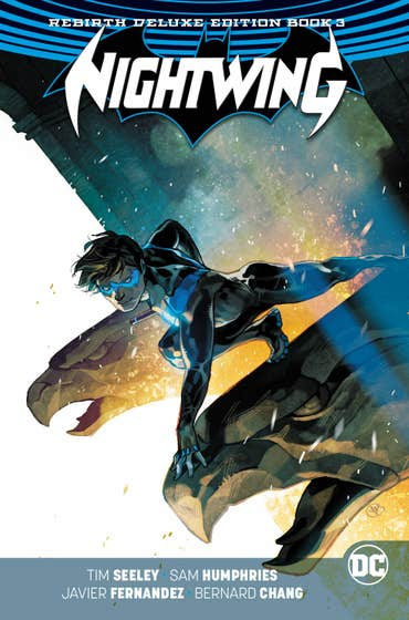 Nightwing: The Rebirth Deluxe Edition: Book 3