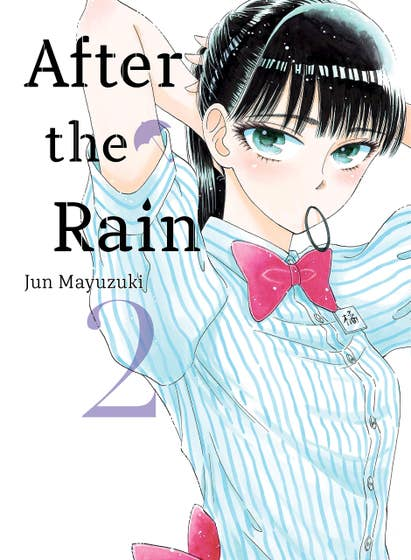 After the Rain, 2