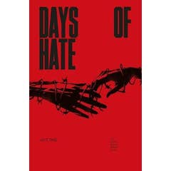 Days of Hate Act One