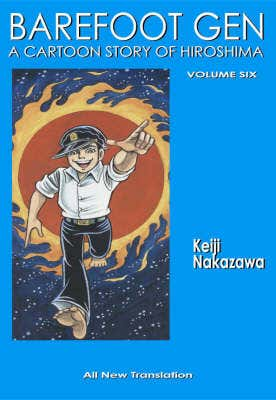 Barefoot Gen #6: Writing The Truth