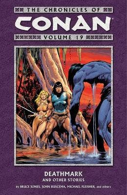 Chronicles Of Conan Volume 19: Deathmark And Other Stories