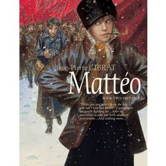 Matteo, Book Two: 1917-1918