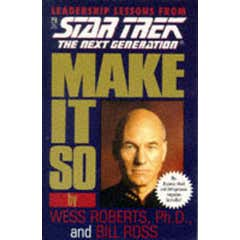 Make it So: Leadership for the Next Generation