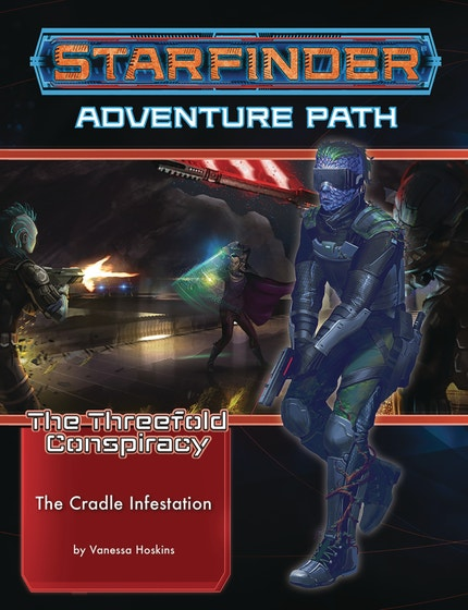 Threefold Conspiracy Part 5 the Cradle Infestation