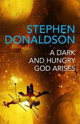 A Dark and Hungry God Arises: The Gap Cycle 3