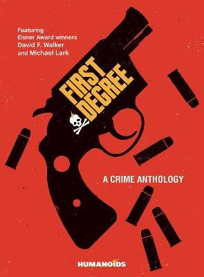 First Degree: A Crime Anthology